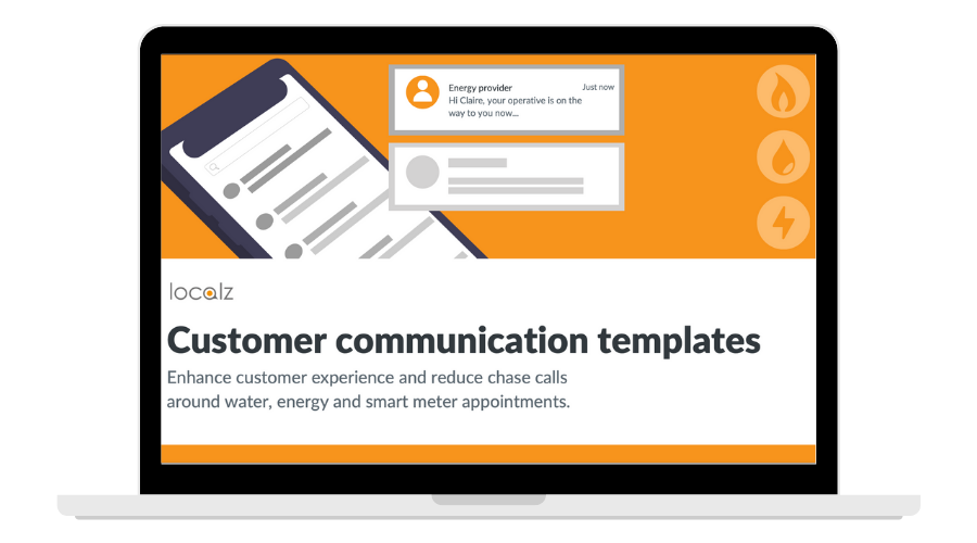Utility customer communication templates for repairs and smart meter appointments