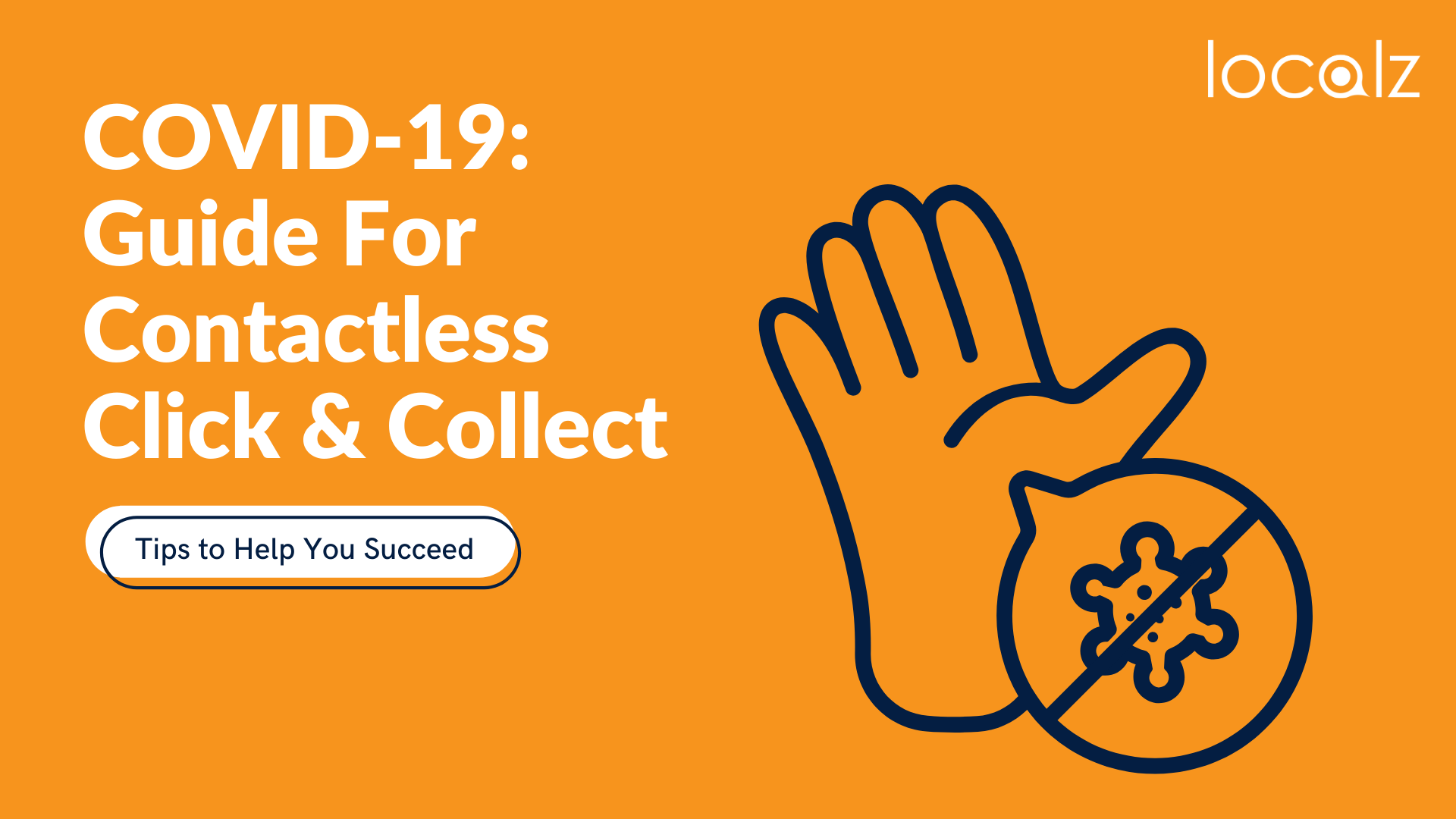 Covid-19 guide to contactless click and collect