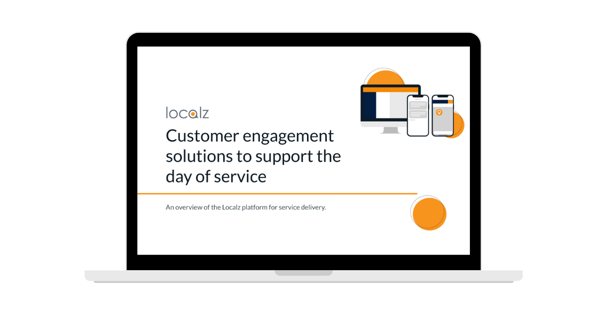 Quick guide to Localz customer engagement location and communicationsolutions